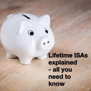 Lifetime ISA explained - are they any good